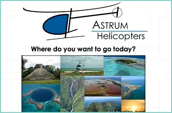 Where do you want to go today? Welcome to the online home of Astrum Helicopters. We offer helicopter services in Belize. Your Ultimate Adventure in Belize!!! Helicopter Adventures, Tours, Transfers & Charters. Our flight department staff is committed to providing our clients with efficient, convenient and safe responses to their transportation needs. Our pilots have logged over several thousand hours of flight time. Our management team and pilots all have more than 25 years of aviation experience.