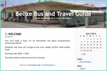 Belize Bus Schedules & Travel Information. This isn't really a blog. It's an information site about transportation pertaining to Belize.