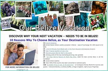 DISCOVER 10 REASONS WHY YOUR NEXT VACATION - NEEDS TO BE IN  BELIZE:   (1) English Speaking   (2) United States Dollars widely accepted  (3)  Over 40% of the country converted to national parks
