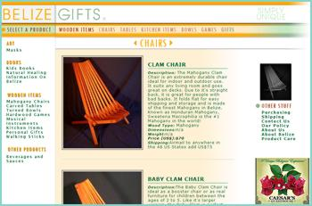 Online shopping for unique hardwood furniture, chairs, clam chairs, folding chairs, calypso chairs, porch swings, bowls, kitchen items, tables, games, and gifts. Our hardwood chairs are made in Belize by Belize's finest craftsmen and fold for easy shipping and storage. They are ideal for outdoors and indoors.