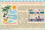 The newest sensation sweeping the nation  is DandE's Frozen Custard and Sorbet! We also serve thick, delicious shakes and mouth watering sundaes and banana boats – tasty treats not to be missed while on Ambergris Caye. Customers at DandE's are welcome to sample any of the delicious desserts du jour. If you like ice cream, you will LOVE DandE's Frozen Custard & Sorbet!