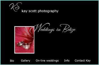 Re-live your romantic tropical wedding through the photographs of Kay Scott! One of Belize's finest photographers. Weddings are Kay's love, she delights in capturing everything that makes each bride and groom unique, the intimate moments, the beauty, the emotion.