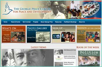 The George Price Centre for Peace and Development was established in honour of the Right Honourable George Price and his lifelong devotion to the peaceful construction and development of Belize and its people. The aim of the Centre is to inspire more Belizeans, regardless of race, colour or political persuasion to carry on this endeavour. We aspire to be a venue where people can share and improve individual abilities and community spirit through study, dialogue, debate, expression of the arts, among other. It is the vision of the Centre that these processes of self-development will empower more people to work together for the growth and advancement of Belize, free from civil strife and disparities.
