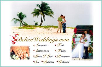 The desire to marry under tropical skies wandered into our imaginations many generations ago. You can say -I Do- to the one you love in a local chapel, a tropical garden or on a sun kissed shoreline. Belize has made it easier than ever to turn your dreams into a reality.  There are few limits here - we will listen to your ideas, share a few of our own, and when a plan is made all you need to do is show up and drink in the pleasure and excitement of your special day.